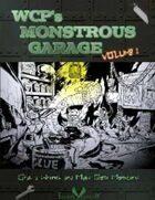 WCP's Monstrous Garage