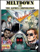 Meltdown and the AlphEx Corporation (M&M)
