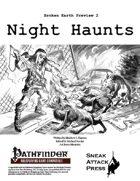 Broken Earth Prevew 2: Night Haunts