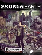 Broken Earth (PFRPG)