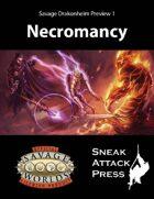 Savage Drakonheim Preview 1: Necromancy