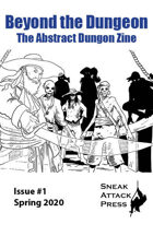 Beyond the Dungeon #1 - The Zine of Abstract Dungeon