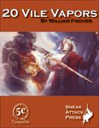20 Vile Vapors (5e)