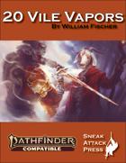 20 Vile Vapors (PF2)