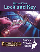 This and That: Lock and Key (PF2)