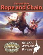 This and That: Rope and Chain (Savage Worlds)