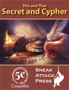 This and That: Secret and Cypher (5e)