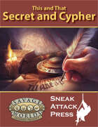This and That: Secret and Cypher (Savage Worlds)