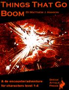 Things That Go Boom (4e)