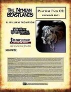 [The Nymian Beastlands] Playtest Pack 02: Friend or Foe 1