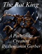 The Rat King - a creature for your Pathfinder game