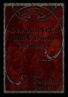 Devious NPCs and Curious Creatures [PFRPG]