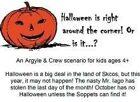 The Soppets Save Halloween - an Argyle & Crew scenario for kids