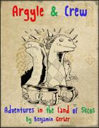 Argyle & Crew - Adventure in the Land of Skcos