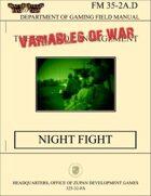 Variables of War: Night Fight