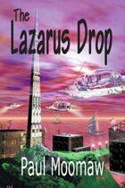 The Lazarus Drop