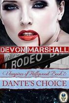 Dante's Choice (Vampires of Hollywood: Book Two)