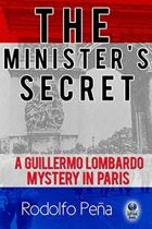 The Minister's Secret (A Guillermo Lombardo Mystery, #2)