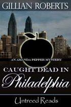 Caught Dead in Philadelphia (An Amanda Pepper Mystery, #1)