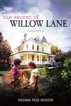 The Secret of Willow Lane (A Willow Lane Mystery, #1)