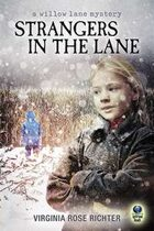 Strangers in the Lane (A Willow Lane Mystery, #2)