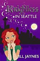Knightless in Seattle (Knit Witchery Tales, #1)