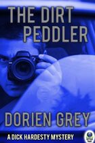 The Dirt Peddler (A Dick Hardesty Mystery, #7)