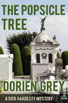 The Popsicle Tree (A Dick Hardesty Mystery, #9)