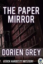 The Paper Mirror (A Dick Hardesty Mystery, #10)