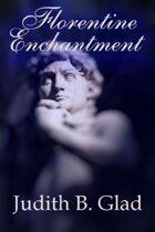 Florentine Enchantment