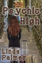 Psychic High (Psy Squad, #2)