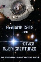 Herding Cats and Other Alien Creatures