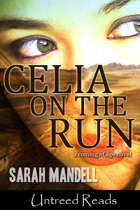 Celia on the Run