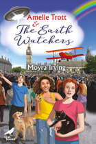 Amelie Trott and the Earth Watchers