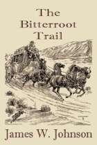 The Bitterroot Trail
