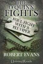 Foul Fight With a Pit Viper (The O'Quinn Fights, #2)