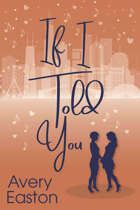 If I Told You (Hearts of Broadway, #2)