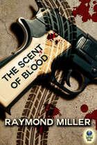 The Scent of Blood (A Nathaniel Singer, PI Novel, #1)
