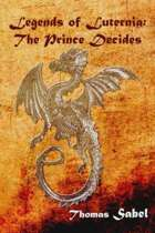 Legends of Luternia: The Prince Decides