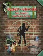 Blood and Brains: The Zombie Hunter's Guide