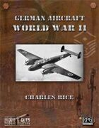 Blood and Guts 2: German Aircraft of WWII