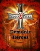 Blood and Relics: Demonic Heroes