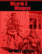 Wizards and Wiseguys