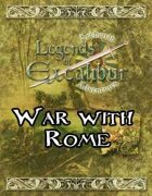 Legends of Excalibur: War with Rome