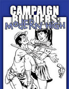 Campaign Builders: Modern High