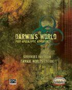 Darwin's World Savage Worlds: Survivor's Handbook