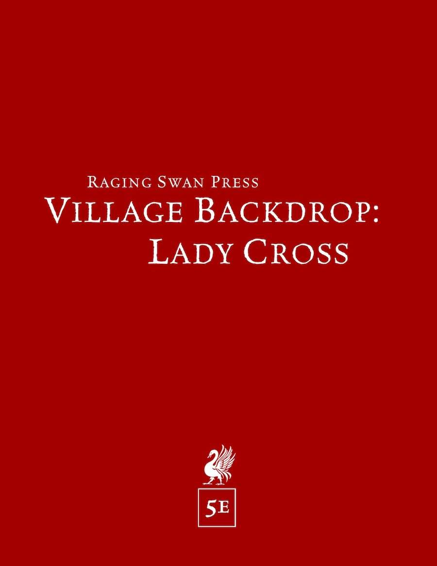 Village Backdrop: Lady Cross (5e)