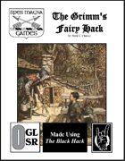 The Grimm's Fairy Hack