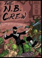 The N.B. Crew: Warm Meals, Cold Bodies, Hot Lead