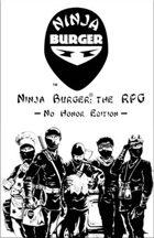 Ninja Burger: The RPG No Honor Edition